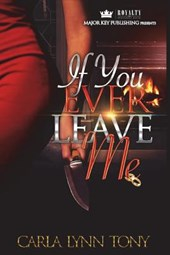 If You Ever Leave Me