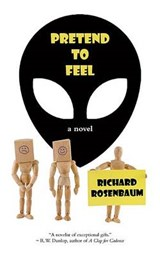 Pretend to Feel | Richard Rosenbaum |