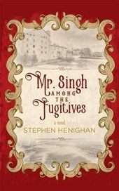 Mr. Singh Among the Fugitives