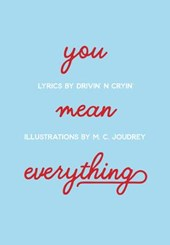 You Mean Everything |  |
