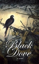 Black Dove | Robin Wyatt Dunn |