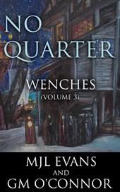 No Quarter: Wenches - Volume 3 (A Piratical Suspenseful Romance)