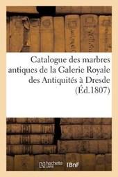 Catalogue Des Marbres Antiques
