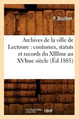 Archives de la Ville de Lectoure | Collectif |