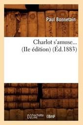 Charlot s'Amuse (Éd.1883)