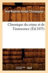 Chronique Du Crime Et de l'Innocence (Éd.1833)