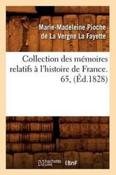 Collection Des Mémoires Relatifs À l'Histoire de France. 65, (Éd.1828)