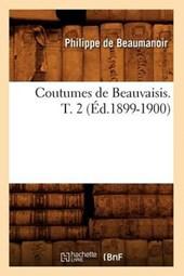 Coutumes de Beauvaisis. T. 2 (Éd.1899-1900)