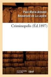 Criminopolis (Éd.1897)