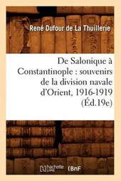 de Salonique À Constantinople