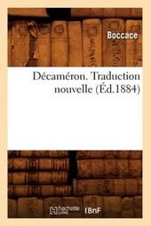 Décaméron. Traduction Nouvelle (Éd.1884)
