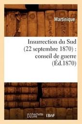 Insurrection Du Sud (22 Septembre 1870)