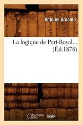 La Logique de Port-Royal (Éd.1878)