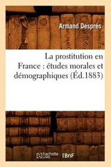 La Prostitution En France | Armand Despres |