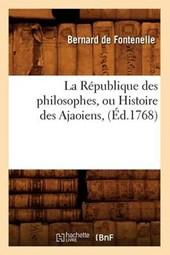 La Republique Des Philosophes, Ou Histoire Des Ajaoiens, (Ed.1768)
