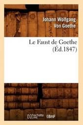 Le Faust de Goethe (Éd.1847)