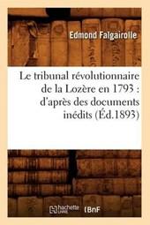 Le Tribunal Révolutionnaire de la Lozère En 1793
