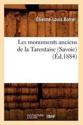 Les Monuments Anciens de la Tarentaise (Savoie) (Éd.1884)