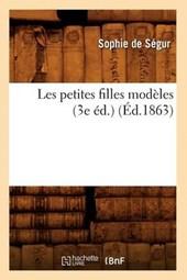 Les Petites Filles Modèles (3e Éd.) (Éd.1863)
