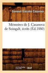 Mémoires de J. Casanova de Seingalt, Écrits (Éd.1880)