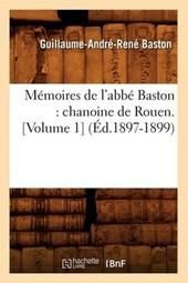Mémoires de l'Abbé Baston