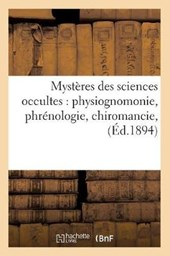 Mystères Des Sciences Occultes