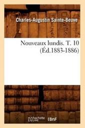 Nouveaux Lundis. T. 10 (Éd.1883-1886)