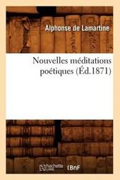 Nouvelles Méditations Poétiques (Éd.1871)