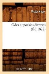 Odes Et Poésies Diverses (Éd.1822)
