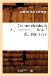 Oeuvres Choisies de A.-J. Letronne. Série 2 (Éd.1881-1885)