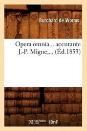 Opera Omnia, Accurante J.-P. Migne (Éd.1853)