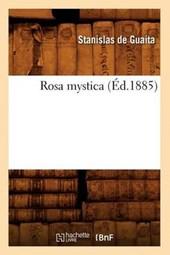 Rosa Mystica (Éd.1885)