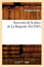 Souvenirs de la Place de la Roquette (Éd.1883)