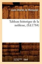 Tableau Historique de la Noblesse, (Éd.1784)