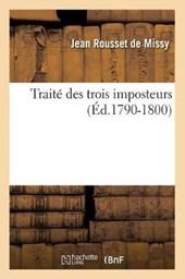 Traité Des Trois Imposteurs (Éd.1790-1800)