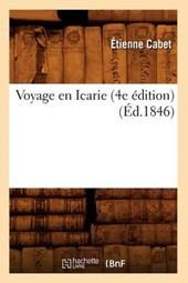 Voyage En Icarie (4e Édition) (Éd.1846)