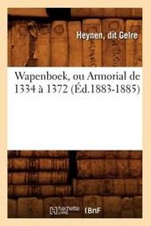 Wapenboek, Ou Armorial de 1334 À 1372 (Éd.1883-1885)