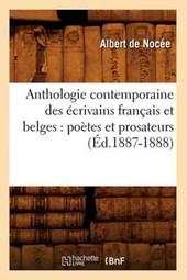 Anthologie Contemporaine Des Ecrivains Francais Et Belges