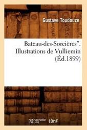 Bateau-Des-Sorcières. Illustrations de Vulliemin (Ed.1899)