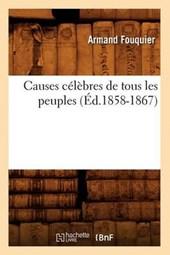 Causes Celebres de Tous Les Peuples (Ed.1858-1867)