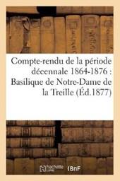 Compte-Rendu de la Période Décennale 1864-1876