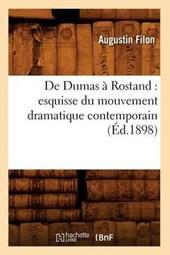 de Dumas À Rostand
