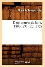 Deux Années de Lutte, 1890-1891 (Éd.1892)