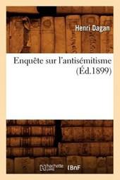 Enquète Sur l'Antisémitisme (Éd.1899)