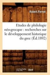 Etudes de Philologie Néo-Grecque