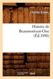 Histoire de Beaumont-Sur-Oise (Éd.1890)