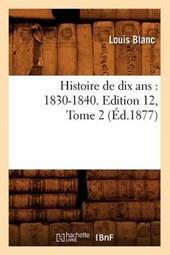 Histoire de Dix ANS