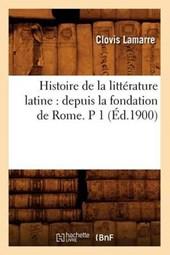 Histoire de la Littérature Latine