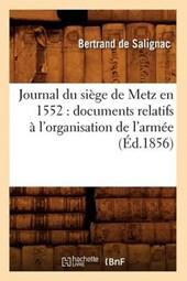 Journal Du Siège de Metz En 1552