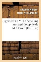 Jugement de M. de Schelling Sur La Philosophie de M. Cousin (Éd.1835)